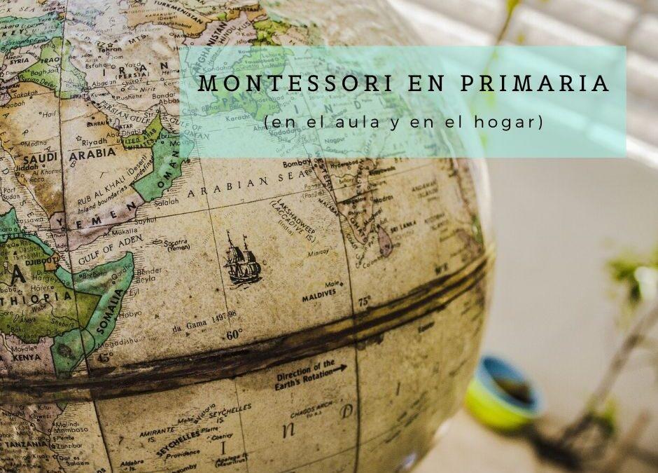 Montessori Primaria (en el aula y en el  hogar)